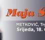 Koncert Maje Šuput povodom Dana grada Metkovića